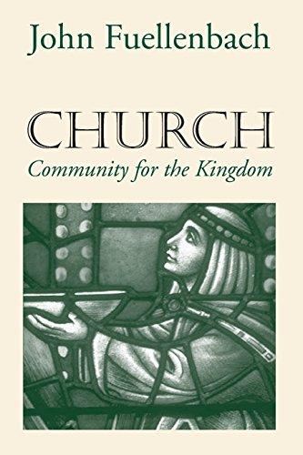 Church: Community for the Kingdom 9781570754166