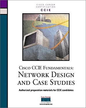 Cisco CCIE Fundamentals: Network Design and Case Studies 9781578700660