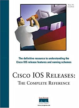 Cisco IOS Releases: The Complete Reference 9781578701797