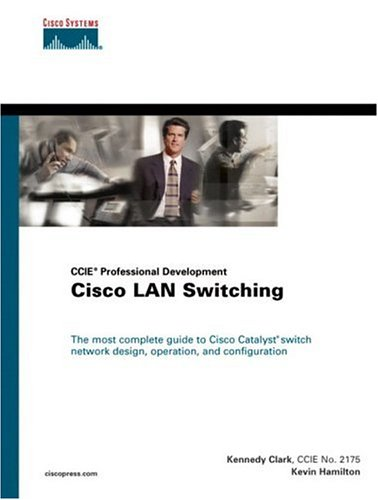 Cisco LAN Switching (CCIE Professional Development Series) 9781578700943