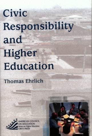 Civic Responsibility and Higher Education 9781573562898