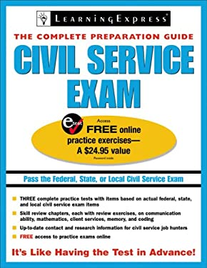 Civil Service Exams: The Complete Preparation Guide 9781576855928
