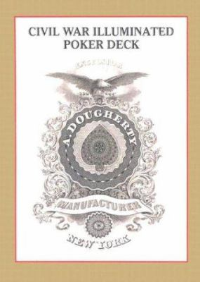 Civil War Illuminated Poker Deck Card Game 9781572812031