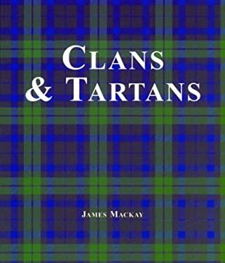 Clans & Tartans 9781571459800