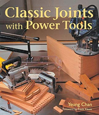 Classic Joints with Power Tools 9781579902797