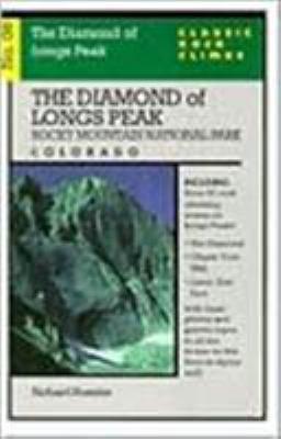 Classic Rock Climbs No. 08 the Diamond of Longs Peak, Rock Mountain National Par 9781575400266