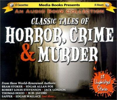 Classic Tales of Horror, Crime & Murder 9781578152735