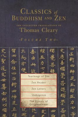 Classics of Buddhism and Zen, Volume 2: The Collected Translations of Thomas Cleary 9781570628320