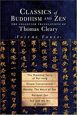 Classics of Buddhism and Zen, Volume 3: The Translated Works of Thomas Cleary 9781570628337