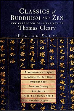 Classics of Buddhism and Zen, Volume 4: The Collected Translations of Thomas Cleary 9781570628344