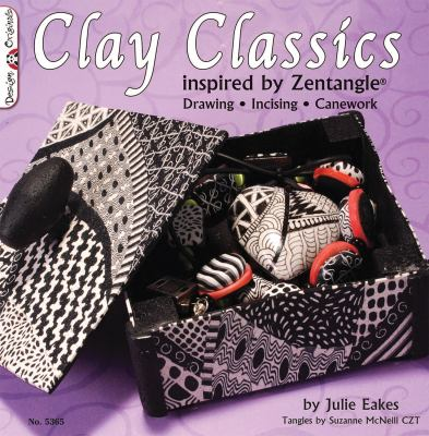Clay Classics Inspired by Zentangle: Drawing and Sizing Canework 9781574216943