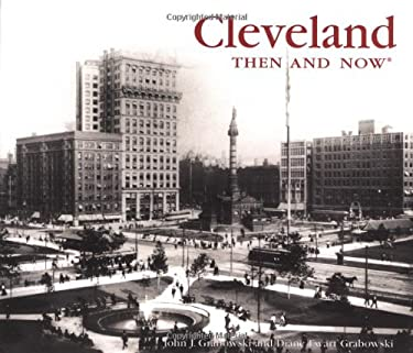 Cleveland Then and Now 9781571458797