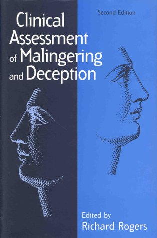 Clinical Assessment of Malingering and Deception, Second Edition 9781572301733