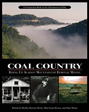 Coal Country: Rising Up Against Mountaintop Removal Mining 9781578051663