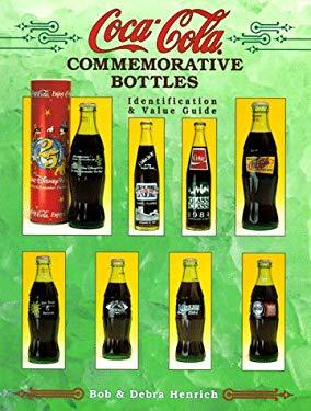 Coca-Cola Commemorative Bottles: Identification & Value Guide 9781574320404