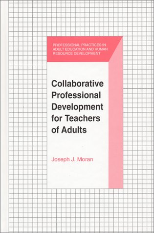 Collaborative Professional Development for Teachers of Adults 9781575241210