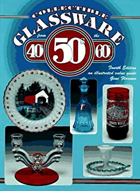 Collectible Glassware: 40s, 50s, 60s 9781574320107