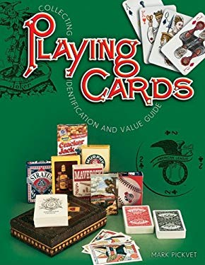Collecting Playing Cards: Identification and Value Guide 9781574325249