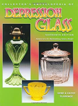 Collector's Encyclopedia Depression Glass 9781574323535