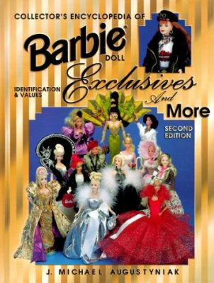 Collector's Encyclopedia of Barbie Doll Exclusives and More: Identification & Values 9781574321340