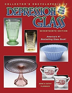 Collector's Encyclopedia of Depression Glass 9781574324693