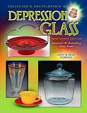 Collector's Encyclopedia of Depression Glass 9781574326277