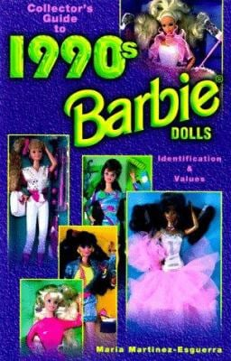 Collector's Guide to 1990s Barbie Dolls: Identification & Values / Maria Martinez-Esguerra 9781574320688