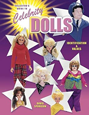Collector's Guide to Celebrity Dolls: Identification & Values 9781574322439