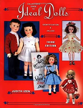 Collector's Guide to Ideal Dolls: Identification & Values 9781574324211