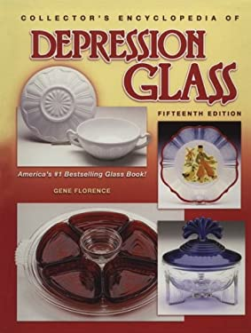 Collectors Encyclopedia of Depression Glass 9781574322460