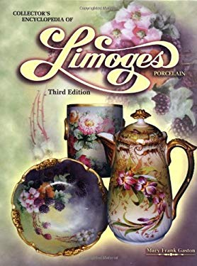 Collectors Encyclopedia of Limoges Porcelain 9781574321715