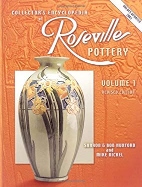 Collectors Encyclopedia of Roseville Pottery 9781574322347