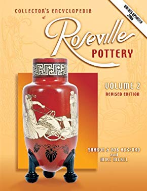 Collectors Encyclopedia of Roseville Pottery 9781574322354