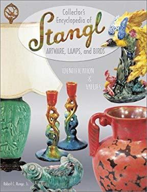 Collectors Encyclopedia of Stangl Artware Lamps and Birds 9781574322606