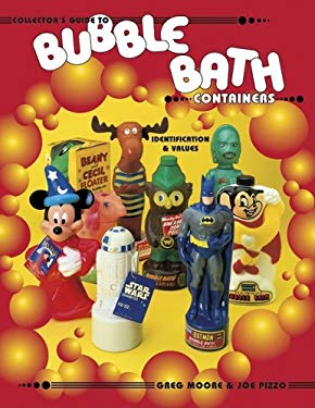 Collectors Guide to Bubble Bath Containers Identification 9781574320749