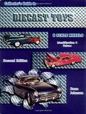 Collectors Guide to Diecast Toys and Scale Models 7086484