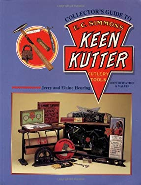 Collectors Guide to E C Simmons Keen Kutter Cutlery & Tools 9781574321449