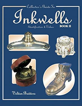 Collectors Guide to Inkwells Identification and Values 9781574320206