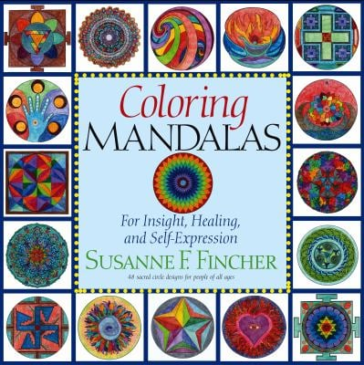 Coloring Mandalas No. 1 : For Insight, Healing, and Self-Expression