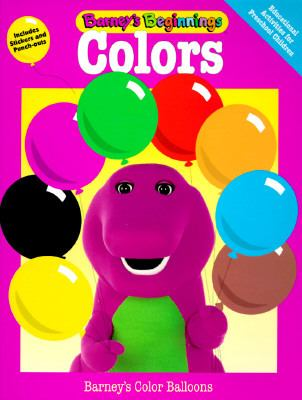 Colors: Barney's Balloons 9781570640902