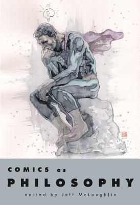 Comics as Philosophy 9781578067947
