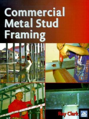 Commercial Metal Stud Framing 9781572180796
