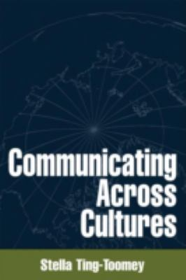 Communicating Across Cultures 9781572304451