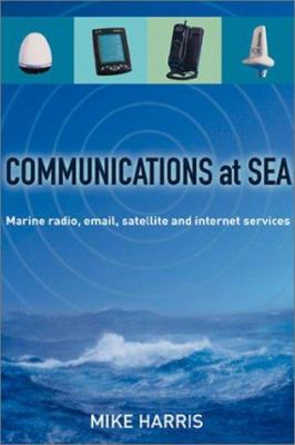 Communications at Sea 9781574091618