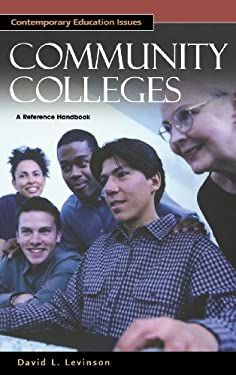Community Colleges: A Reference Handbook 9781576077665
