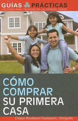 Como Comprar Su Primera Casa 9781572486737