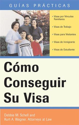 Como Conseguir su Visa 9781572485754