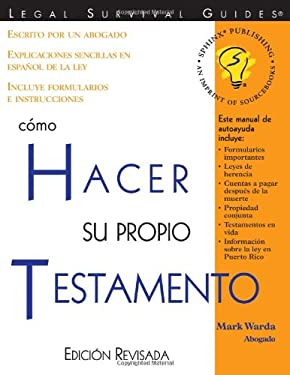 Como Hacer Su Propio Testamento = How to Make Your Own Will