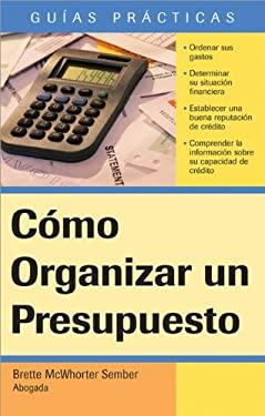 Como Organizar un Presupuesto 9781572484634