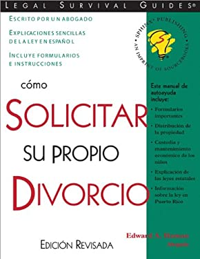 Como Solicitar Para Su Propio Divorcio = How to File Your Own Divorce 9781572481473
